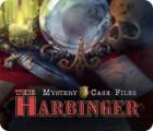 Jocul Mystery Case Files: The Harbinger