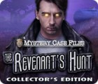 Jocul Mystery Case Files: The Revenant's Hunt Collector's Edition