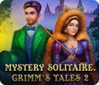 Jocul Mystery Solitaire: Grimm's Tales 2