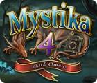 Jocul Mystika 4: Dark Omens
