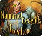 Jocul Namariel Legends: Iron Lord