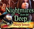 Jocul Nightmares from the Deep: Davy Jones