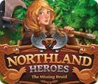 Jocul Northland Heroes: The missing druid