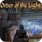 Jocul Order of the Light: The Deathly Artisan