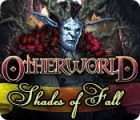 Jocul Otherworld: Shades of Fall