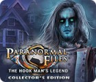 Jocul Paranormal Files: The Hook Man's Legend Collector's Edition