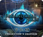 Jocul Paranormal Files: The Tall Man Collector's Edition