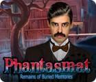 Jocul Phantasmat: Remains of Buried Memories