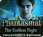 Jocul Phantasmat: The Endless Night Collector's Edition