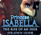 Jocul Princess Isabella: The Rise of an Heir Strategy Guide