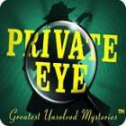Jocul Private Eye: Greatest Unsolved Mysteries