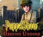 Jocul PuppetShow: Destiny Undone