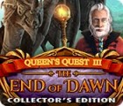 Jocul Queen's Quest III: End of Dawn Collector's Edition