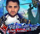 Jocul Reflections of Life: Dark Architect