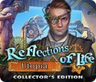 Jocul Reflections of Life: Utopia Collector's Edition