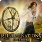 Jocul Reincarnations: The Awakening