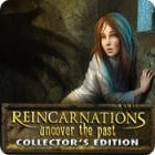 Jocul Reincarnations: Uncover the Past Collector's Edition