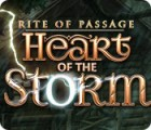 Jocul Rite of Passage: Heart of the Storm