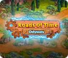 Jocul Roads of Time: Odyssey