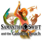 Jocul Samantha Swift and the Golden Touch