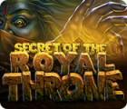 Jocul Secret of the Royal Throne