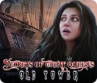 Jocul Secrets of Great Queens: Old Tower