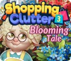 Jocul Shopping Clutter 3: Blooming Tale