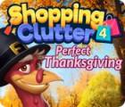 Jocul Shopping Clutter 4: A Perfect Thanksgiving