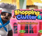 Jocul Shopping Clutter 7: Food Detectives