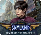 Jocul Skyland: Heart of the Mountain