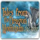 Jocul Tales from the Dragon Mountain: The Strix
