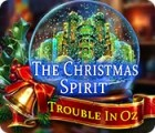 Jocul The Christmas Spirit: Trouble in Oz