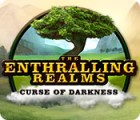 Jocul The Enthralling Realms: Curse of Darkness
