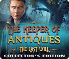 Jocul The Keeper of Antiques: The Last Will Collector's Edition