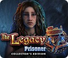 Jocul The Legacy: Prisoner Collector's Edition
