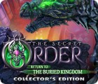 Jocul The Secret Order: Return to the Buried Kingdom Collector's Edition