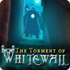 Jocul The Torment of Whitewall