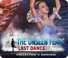 Jocul The Unseen Fears: Last Dance Collector's Edition