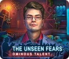 Jocul The Unseen Fears: Ominous Talent Collector's Edition