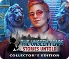 Jocul The Unseen Fears: Stories Untold Collector's Edition