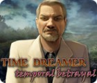 Jocul Time Dreamer: Temporal Betrayal