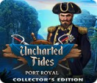 Jocul Uncharted Tides: Port Royal Collector's Edition