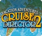 Jocul Vacation Adventures: Cruise Director 2