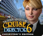 Jocul Vacation Adventures: Cruise Director 6 Collector's Edition