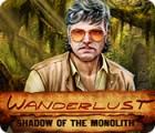 Jocul Wanderlust: Shadow of the Monolith
