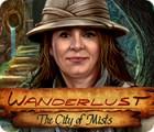Jocul Wanderlust: The City of Mists