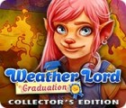 Jocul Weather Lord: Graduation Collector's Edition