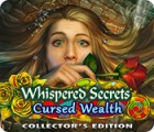 Jocul Whispered Secrets: Cursed Wealth Collector's Edition