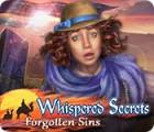 Jocul Whispered Secrets: Forgotten Sins