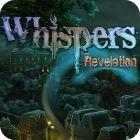Jocul Whispers: Revelation